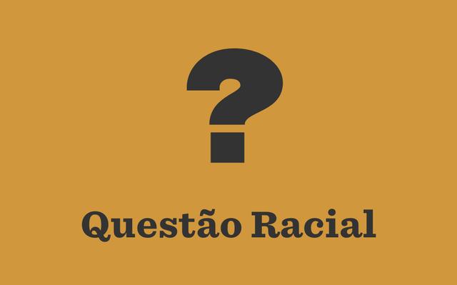 Ilustração que mostra um ponto de interrogação e, abaixo dele, a expressão 'Questão racial'. As palavras e o símbolo estão escritos em preto, enquanto o fundo da imagem é laranja.